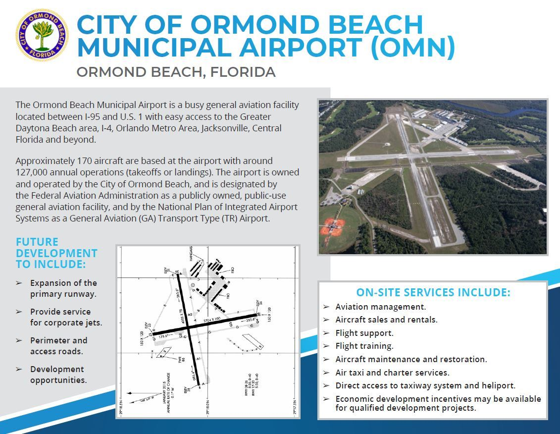 First page of a two page flyer promoting the Ormond Beach Municipal Airport. Flyer image contains brief description of the airport, bullet points on what future development will include, bullet points of the available on-site services included at the airport, and two pictures one is an aerial photograph of the airport. The second one is a schematic of the airport.